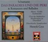 SCHUMANN - Czyz - Das Paradies und die Peri (Moore), oratorio pour solis