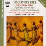 JOSQUIN DESPREZ - Bourbon - Missa 'Pange lingua'