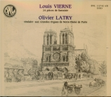 VIERNE - Latry - Vingt-quatre pièces de fantaisie pour orgue (intégrale)