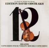 BRAHMS - Oistrakh - Concerto pour violon et orchestre en ré majeur op.77 Edition David Oistrakh Vol.12