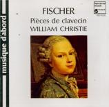 FISCHER - Christie - Pièces de clavecin