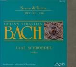 BACH - Schröder - Sonates et partitas pour violon seul BWV 1001-1006