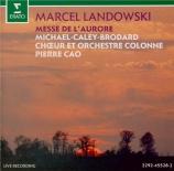LANDOWSKI - Cao - Messe de l'aurore