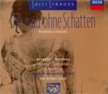 STRAUSS - Solti - Die Frau ohne Schatten (La femme sans ombre), opéra op