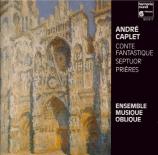 CAPLET - Ensemble Musiqu - Conte fantastique, pour harpe et quatuor à co