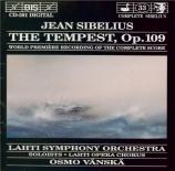 SIBELIUS - Vänskä - Stormen (La tempête) : musique de scène op.109