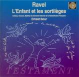 RAVEL - Bour - L'enfant et les sortilèges, fantaisie lyrique