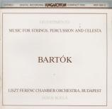 BARTOK - Rolla - Musique pour cordes, percussions et celesta Sz.106 BB.1