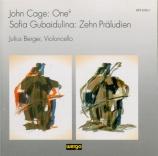GUBAIDULINA - Berger - Dix préludes pour violoncelle seul