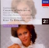 CANTELOUBE DE MALARET - Te Kanawa - Chants d'Auvergne : sélection