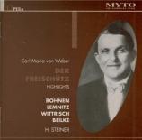 WEBER - Steiner - Der Freischütz : extraits (live Berlin 21 - 12 - 1936) live Berlin 21 - 12 - 1936