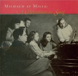 Milhaud at Mills : A Celebration in Song