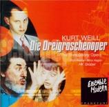 WEILL - Gruber - Die Dreigroschenoper (L'opéra de quat'sous)