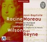 MOREAU - Reyne - La musique d'Athalie
