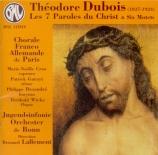 DUBOIS - Lallement - Les sept paroles du Christ