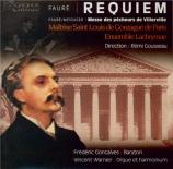 FAURE - Gousseau - Requiem pour voix, orgue et orchestre en ré mineur op