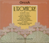 VERDI - Karajan - Il trovatore, opéra en quatre actes (version originale Salzburg, 1962