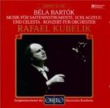 BARTOK - Kubelik - Musique pour cordes, percussions et celesta Sz.106 BB