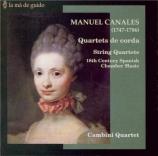 CANALES - Cambini Quartet - Quatuor à cordes en ré majeur op.3 n°1