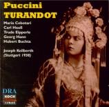 PUCCINI - Keilberth - Turandot live, Stuttgart le 10 - 12 - 1938 : chanté en allemand