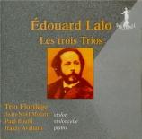LALO - Trio Florilège - Trio pour violon, violoncelle et piano n°1 op.7