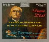 LISZT - Berman - Années de pèlerinage II (deuxième année : Italie), pour