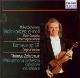 SCHUMANN - Zehetmair - Concerto pour violon et orchestre en ré mineur Wo