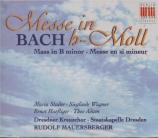 BACH - Mauersberger - Messe en si mineur, pour solistes, chœur et orches