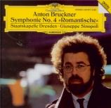 BRUCKNER - Sinopoli - Symphonie n°4 en mi bémol majeur WAB 104