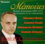 Robert Casadesus : l'interprète et le compositeur