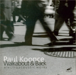 Walkabout & Back: Electroacoustic Works
