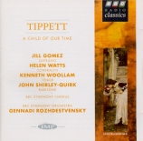 TIPPETT - Rozhdestvensky - A Child of Our Time
