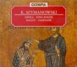 SZYMANOWSKI - Mierzejewski - Le roi Roger