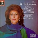 RAVEL - Te Kanawa - Schéhérazade, trois poèmes pour soprano ou ténor ave