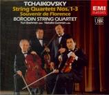 TCHAIKOVSKY - Borodin Quartet - Quatuor à cordes n°1 en ré majeur op.11