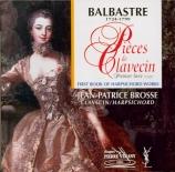 BALBASTRE - Brosse - Pièces de clavecin : premier livre