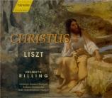 LISZT - Rilling - Christus, oratorio pour solistes, choeur, orgue et orc