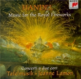 HAENDEL - Lamon - Music for the royal fireworks, suite pour orchestre (v