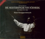 WAGNER - Knappertsbusch - Die Meistersinger von Nürnberg (Les maîtres ch