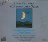 PFITZNER - Hollreiser - Von deutscher Seele op.28