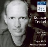 WOLF - Trekel - Gedichte von Eduard Mörike, cycle de mélodies pour voix