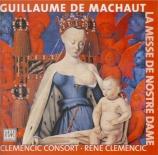 MACHAUT - Clemencic - Messe de Notre-Dame