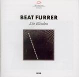 FURRER - Furrer - Die Blinden (Les Aveugles)