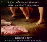 CARBONELLI - Schmitt - Sonates pour violon et basse continue