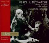 VERDI - Sinopoli - Il trovatore, opéra en quatre actes (version original live München, 2 - 2 - 92