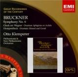 BRUCKNER - Klemperer - Symphonie n°6 en la majeur WAB 106