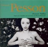 PESSON - Leterme - Forever Valley opéra de chambre sur un texte de Marie Redonnet