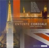 Entente Cordiale : Light Classics