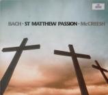 BACH - McCreesh - Passion selon St Matthieu(Matthäus-Passion), pour sol