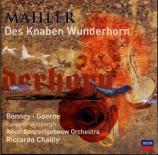 MAHLER - Chailly - Des Knaben Wunderhorn (Le Cor enchanté de l'enfant)